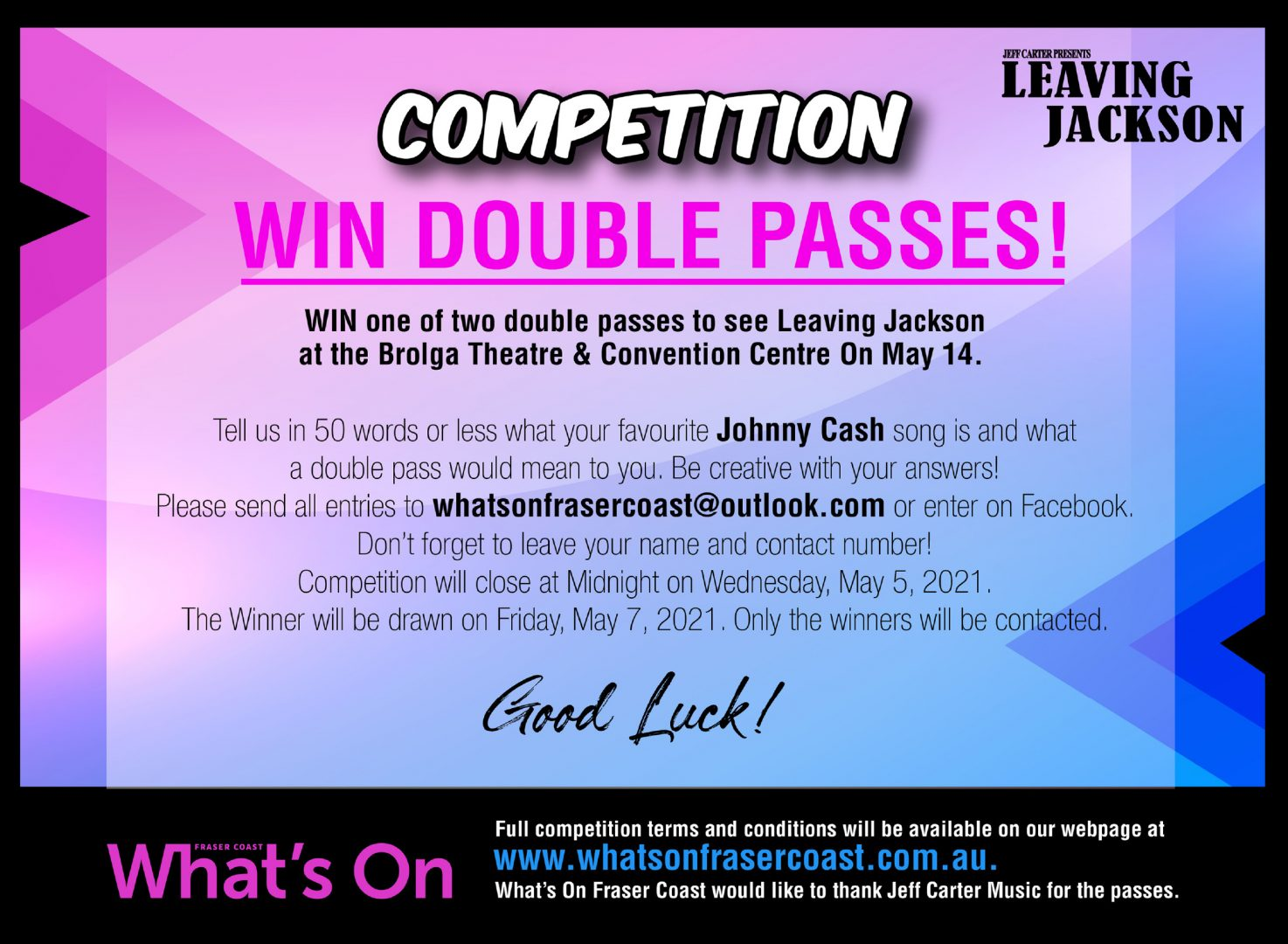 OFFICIAL COMPETITION RULES – TICKET GIVEAWAY – LEAVING JACKSON